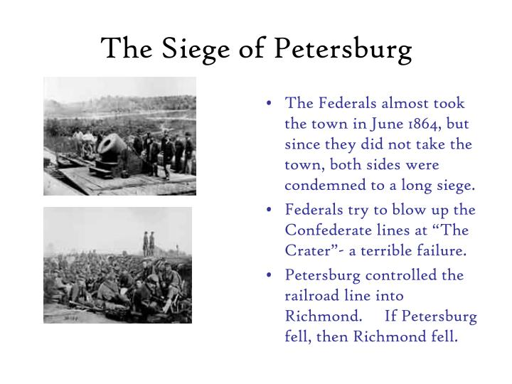 The Siege of Petersburg