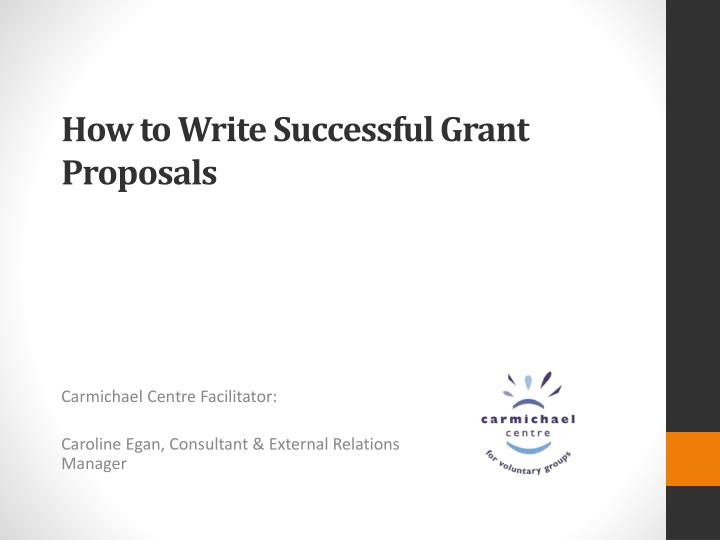 How to write successful grant proposals