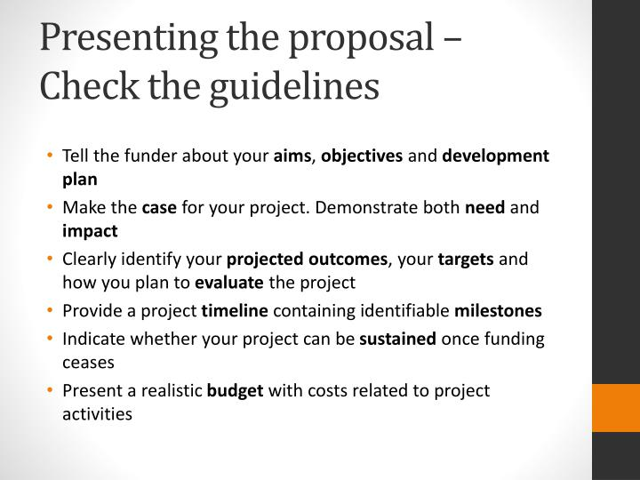 Presenting the proposal – Check the guidelines