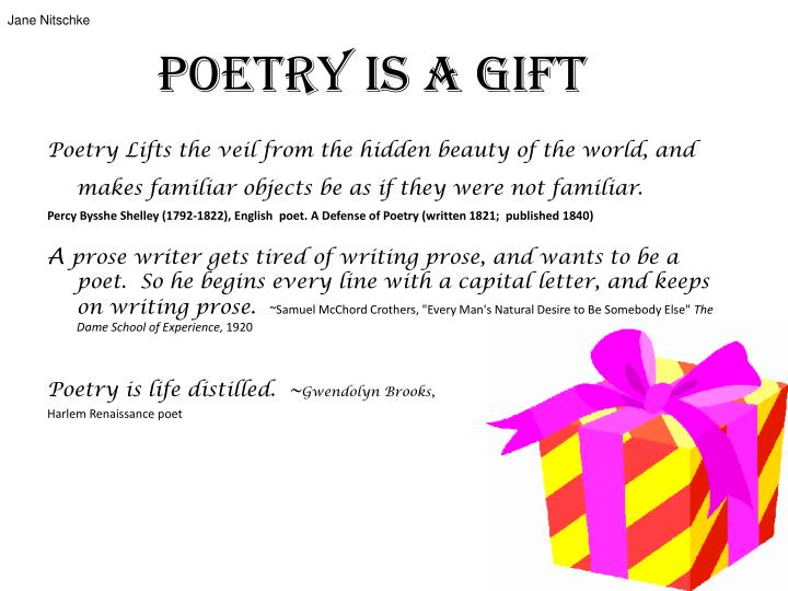 Poetry is a gift