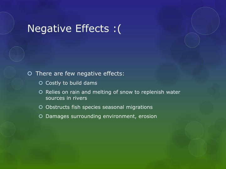 Negative Effects