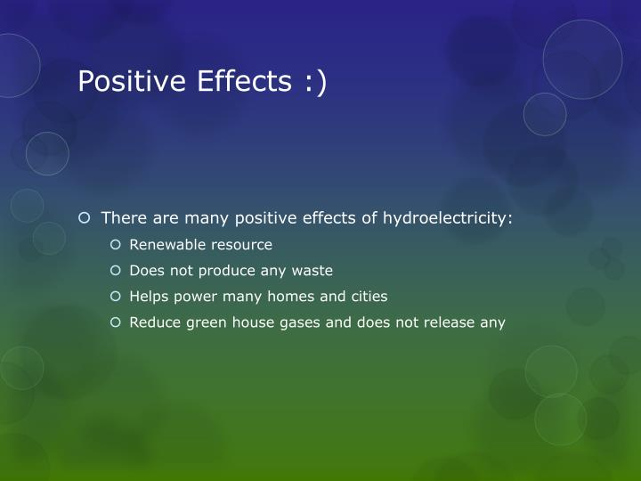Positive Effects :)