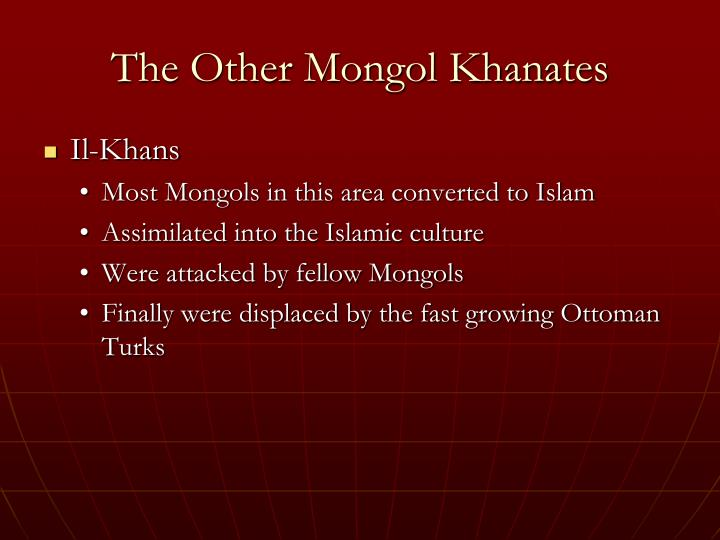 The Other Mongol Khanates