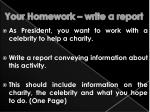 your homework write a report