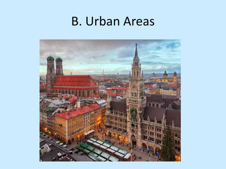 B. Urban Areas