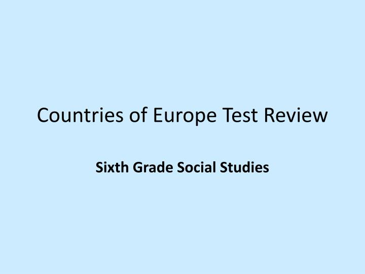 Countries of europe test review