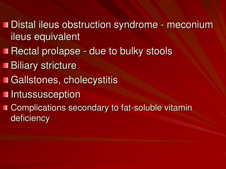 Distal ileus obstruction syndrome - meconium ileus equivalent