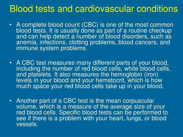 Blood tests and cardiovascular conditions