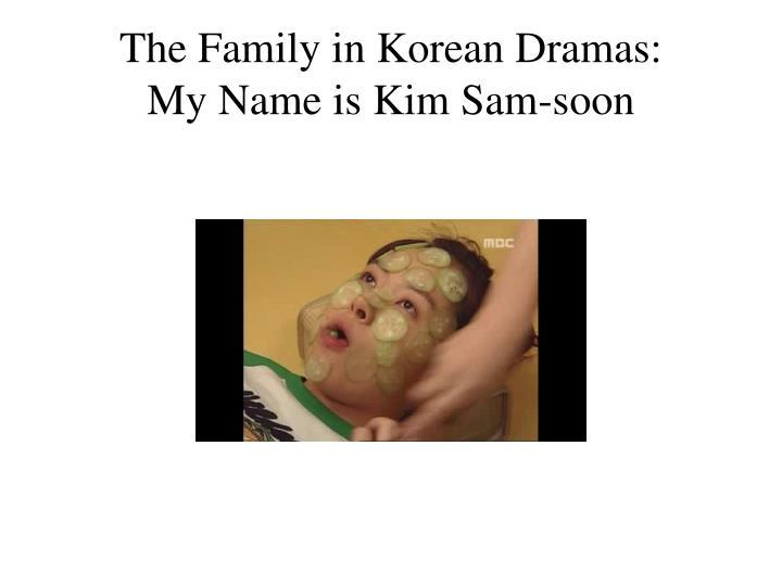 The Family in Korean Dramas: