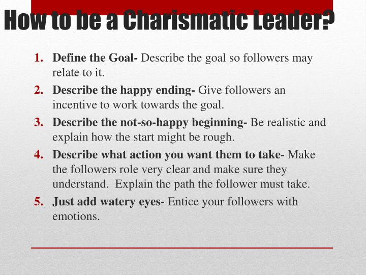 How to be a charismatic leader