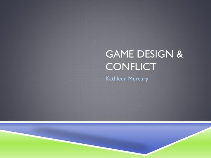 Game Design &
