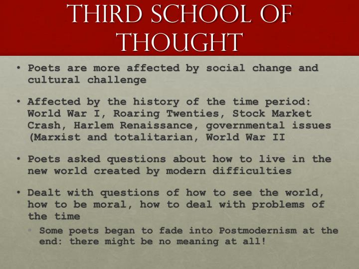 THIRD school of thought