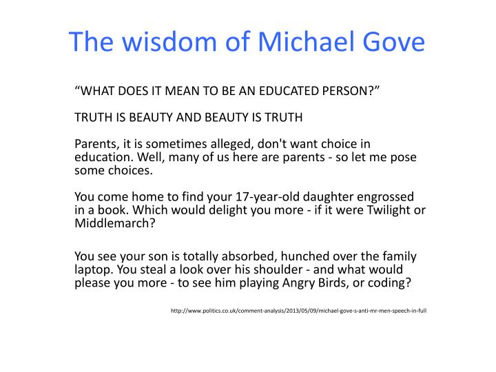 The wisdom of michael gove
