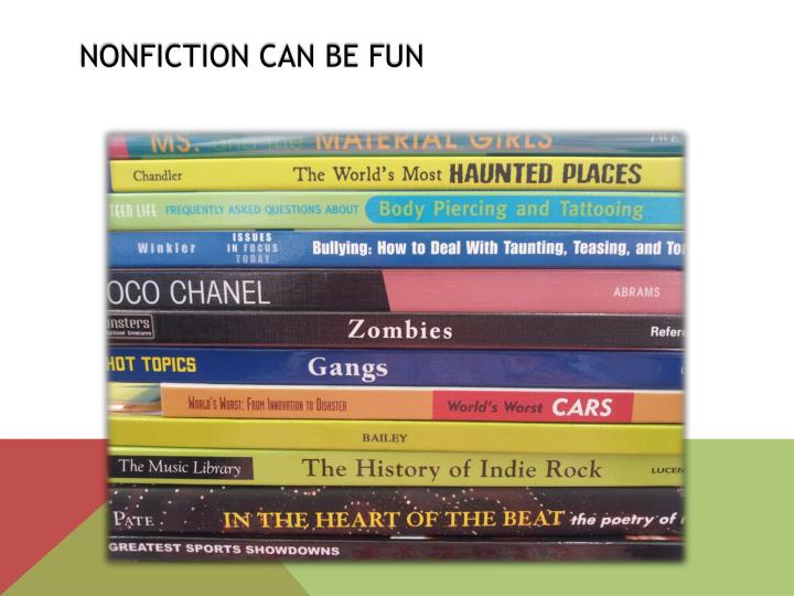 Nonfiction Can Be Fun