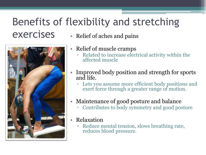 Benefits of flexibility and stretching exercises