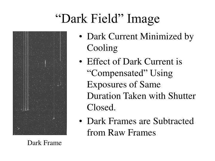 """Dark Field"" Image"