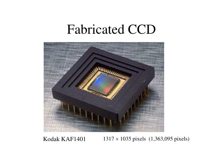 Fabricated CCD