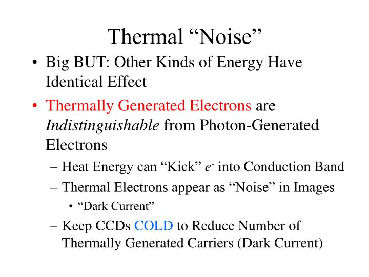 "Thermal ""Noise"""