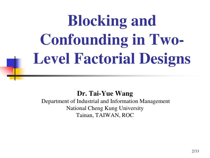Blocking and Confounding in Two-Level Factorial Designs