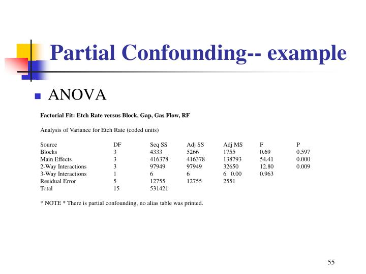 Partial Confounding-- example