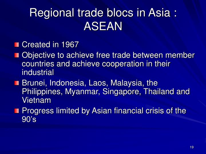 Regional trade blocs in Asia : ASEAN