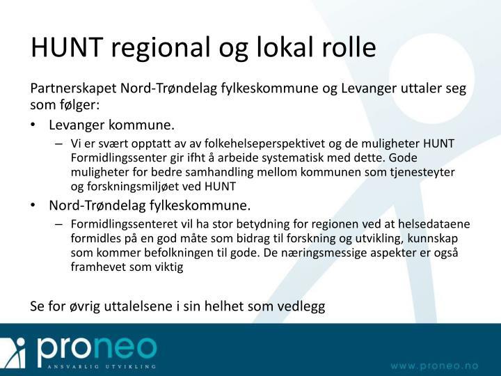 HUNT regional og lokal rolle