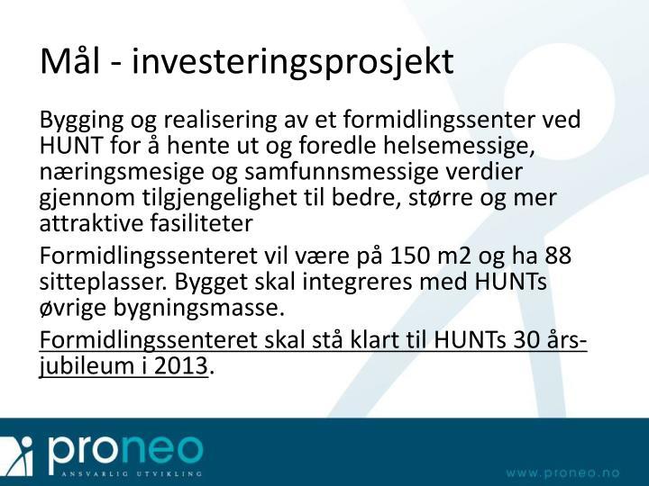 Mål - investeringsprosjekt