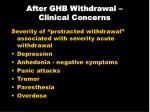 after ghb withdrawal clinical concerns