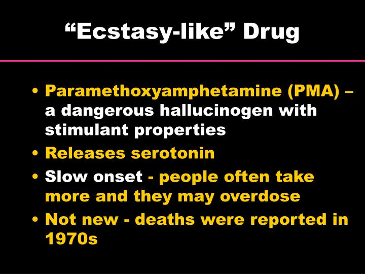 """Ecstasy-like"" Drug"