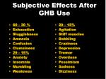 subjective effects after ghb use