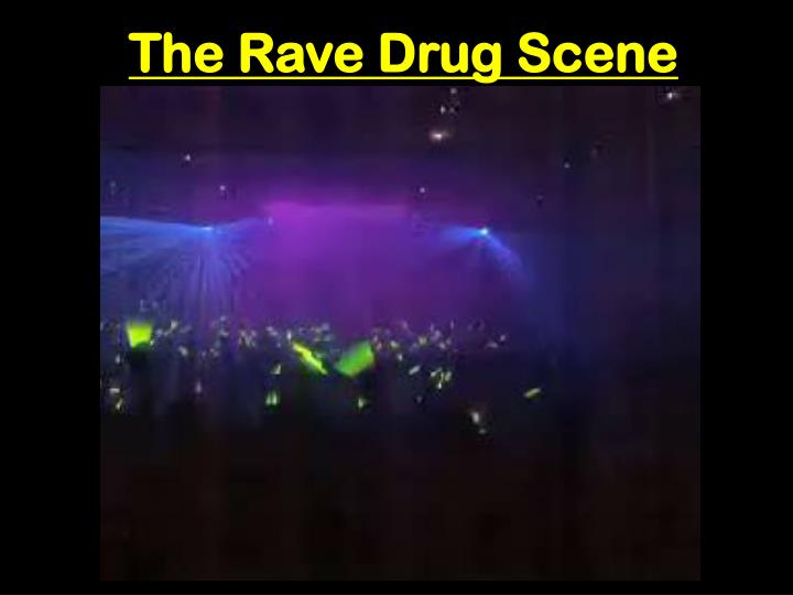 The Rave Drug Scene