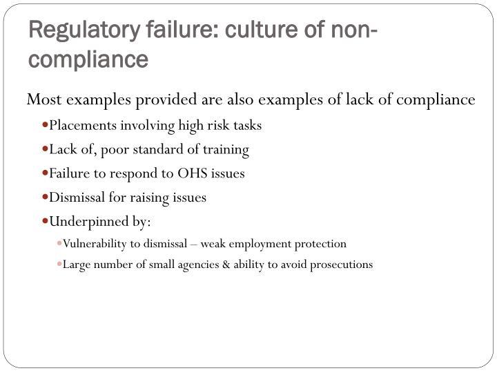 Regulatory failure: culture of non-compliance