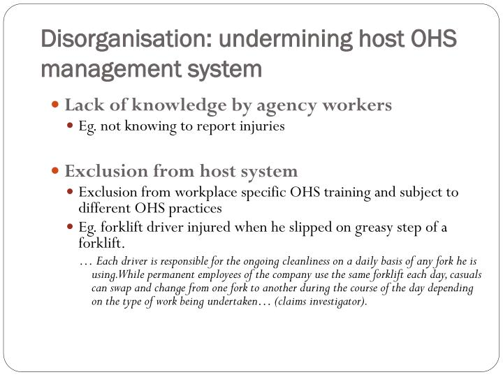Disorganisation: undermining host OHS management system