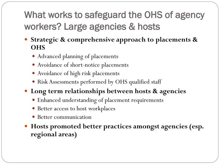 What works to safeguard the OHS of agency workers? Large agencies & hosts