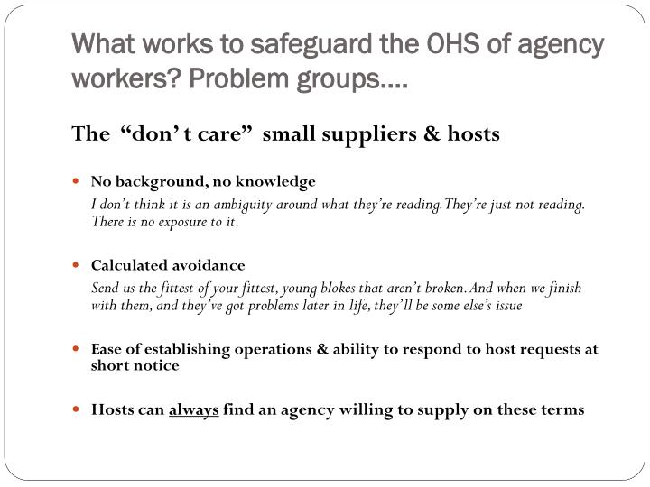 What works to safeguard the OHS of agency workers? Problem groups….