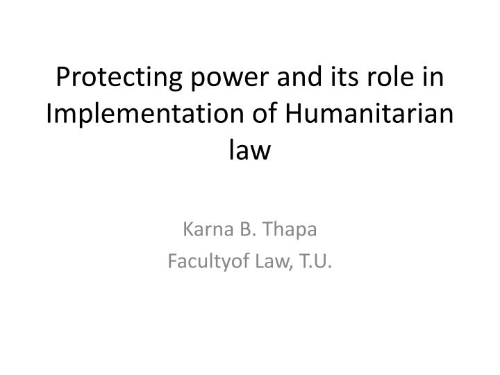 Protecting power and its role in implementation of humanitarian law