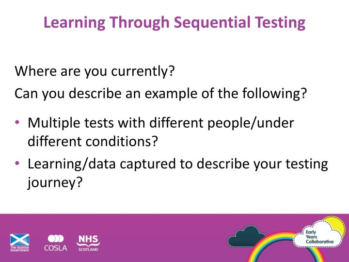 Learning Through Sequential Testing