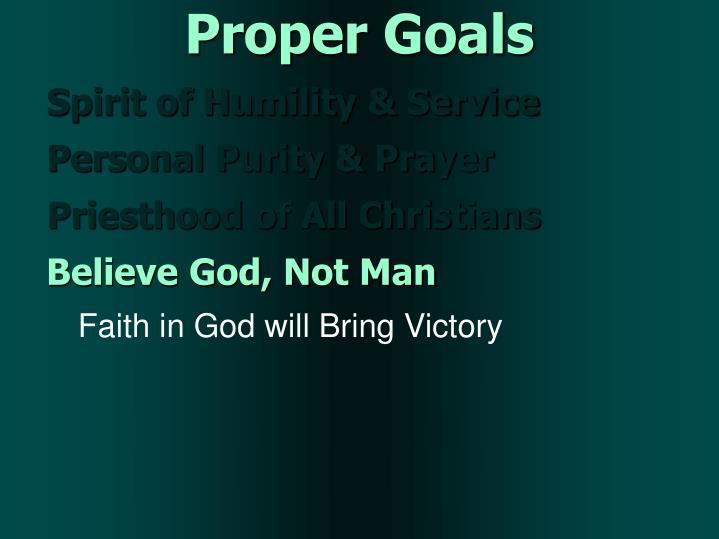 Proper Goals