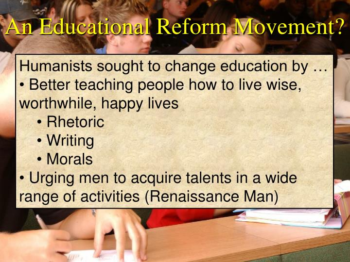 An Educational Reform Movement?