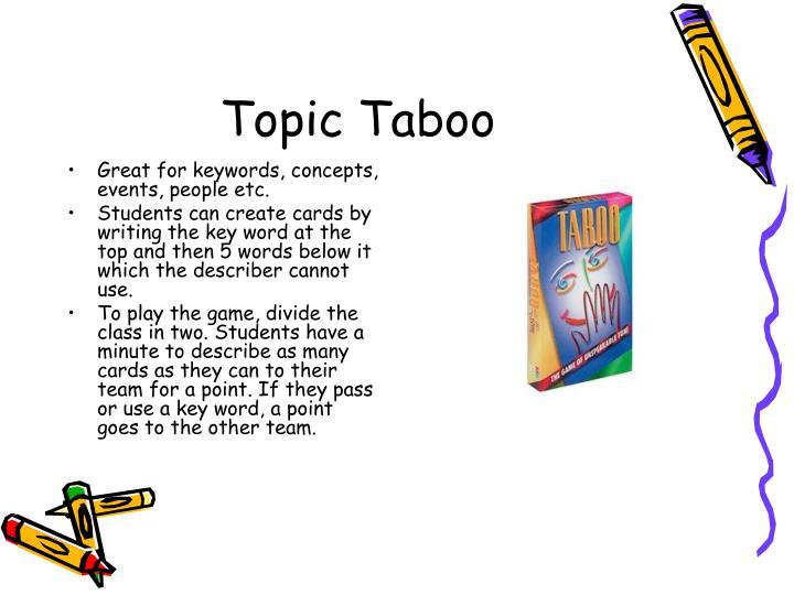 Topic Taboo