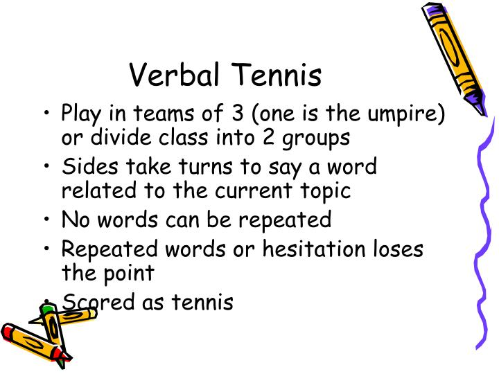 Verbal Tennis