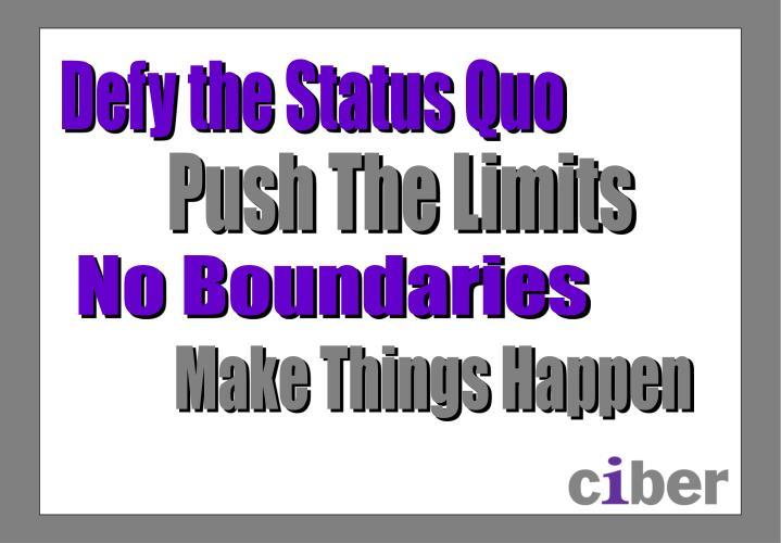 Defy the Status Quo