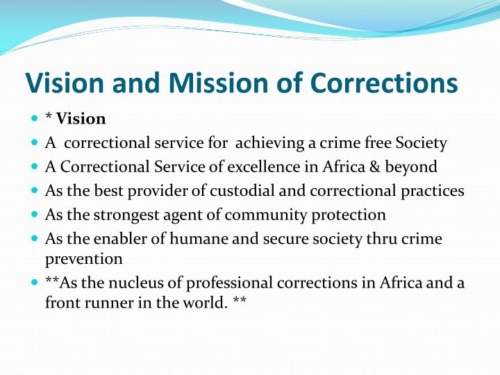Vision and Mission of Corrections