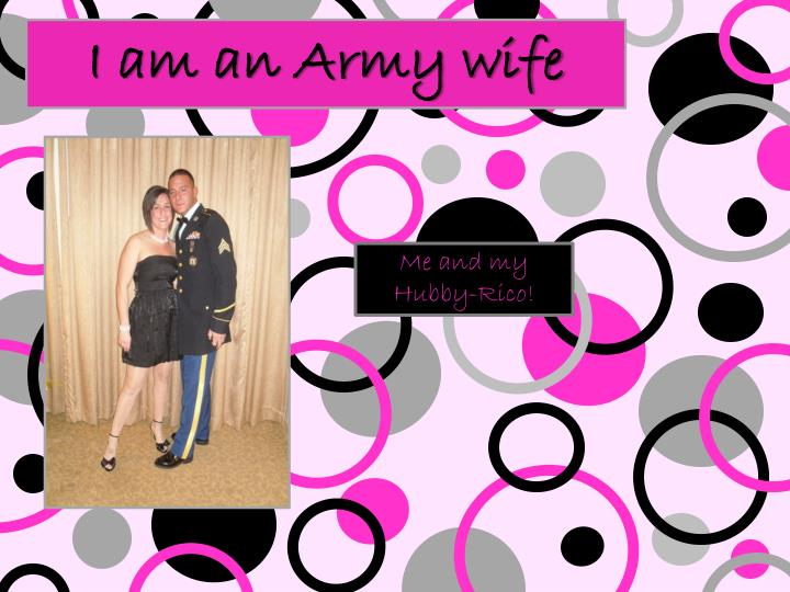 I am an army wife