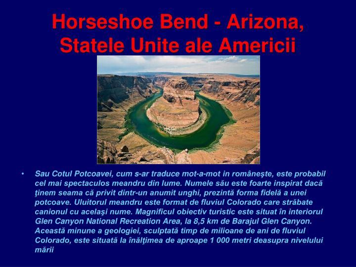Horseshoe Bend - Arizona, Statele Unite ale Americii
