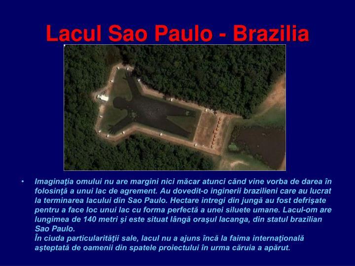 Lacul Sao Paulo - Brazilia