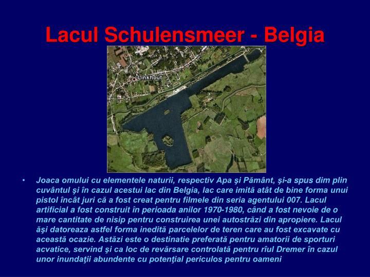 Lacul Schulensmeer - Belgia