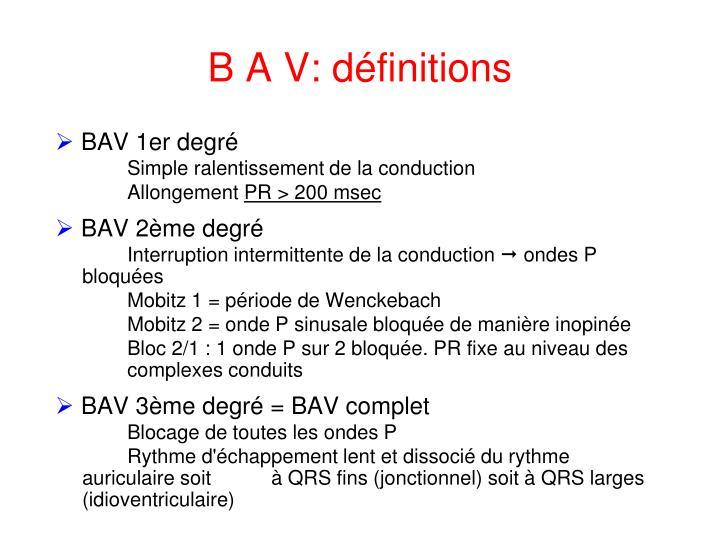 B A V: définitions