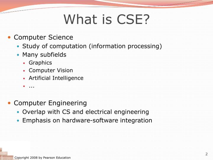 What is CSE?
