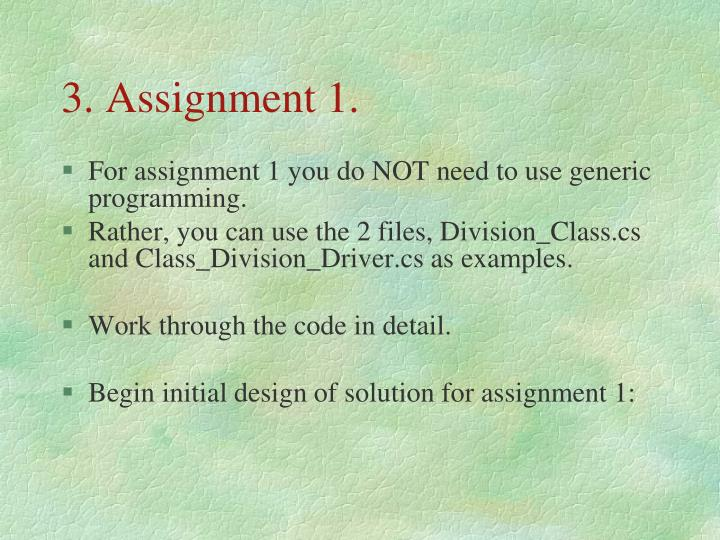 3. Assignment 1.